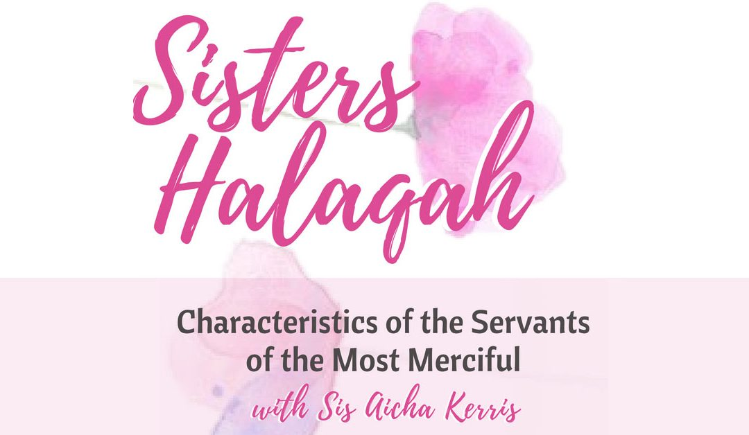 Characteristics of the Servants of the Most Merciful
