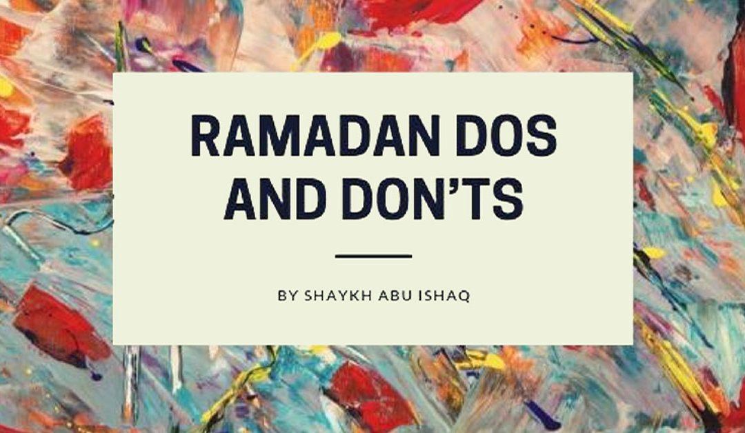 RAMADAN DOS AND DON'TS