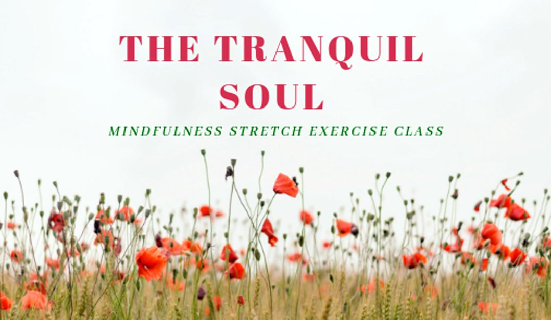 THE TRANQUIL SOUL