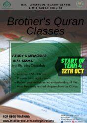MIA Quran College Brothers @ MIA Liverpool Islamic Centre