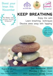 Boost Your Iman: Keep Breathing (Sisters only) @ MIA Liverpool Islamic Centre